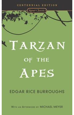 Tarzan of the Apes (Signet Classics)