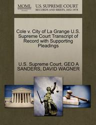 Cole v. City of La Grange U.S. Supreme Court Transcript of Record with Supporting Pleadings