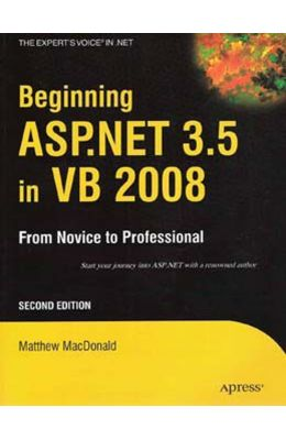 Beginning Asp.Net 3.5 In Vb 2008: From Novice To Professional, 2nd Ed