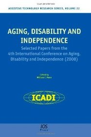 Aging, Disability, And Independence, Proceedings