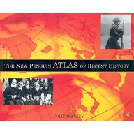The New Penguin Atlas Of Recent History