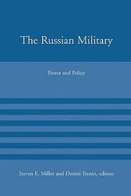 The Russian Military: Power And Policy (American Academy Studies In Global Security)