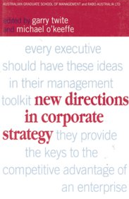 New Directions in Corporate Strategy