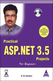 Practical ASP.NET 3.5 Projects For Beginners, (Book/CD-Rom)