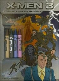 X-Men 3: Coloring And Activity Book And Crayons