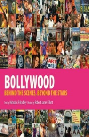 Bollywood: Behind The Scenes, Beyond The Stars