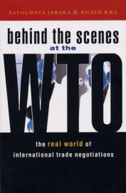 Behind The Scenes At The Wto: The Real World Of International Trade Negotiations