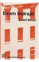 Evam Indrajit: Three-act Play (New drama in India)