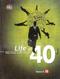 Life At 40 : Take Charge Of Your Finances