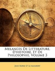 Melanges de Litterature, D'Histoire, Et de Philosophie, Volume 3