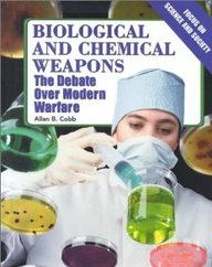 Biological And Chemical Weapons (Focus On Science And Society)