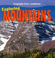 Exploring Mountains (Geography Zone: Landforms)
