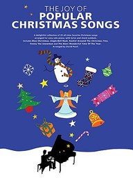 The Joy Of Popular Christmas Songs: Piano Solo