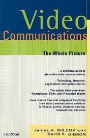 Video Communications: The Whole Picture (Cmp Telecom & Networks)