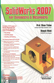 Solidworks 2007: For Engineers & Designers