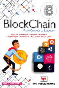 BlockChain From Concept to Execution: 2nd Revised Edition
