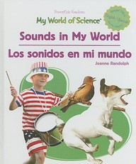 Sounds in My World/Los Sonidos En Mi Mundo