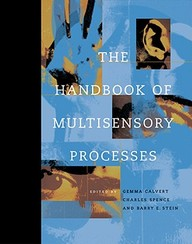 The Handbook Of Multisensory Processes (Bradford Books)
