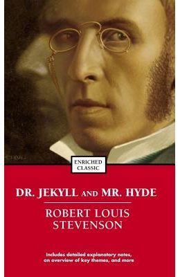 Dr. Jekyll and Mr. Hyde (Enriched Classics)