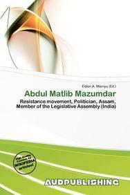 Abdul Matlib Mazumdar