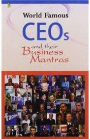 World Famous Ceos & Their Business Mantras