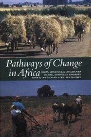 Pathways Of Change In Africa: Crops, Livestock And Livelihoods In Mali, Ethiopia And Zimbabwe