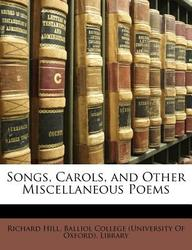 Songs, Carols, and Other Miscellaneous Poems