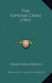 The Supreme Crime (1901)
