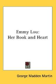 Emmy Lou: Her Book and Heart