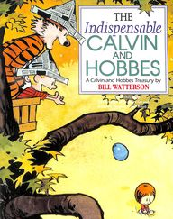 Indispensable Calvin and Hobbes (Calvin & Hobbes Series)