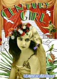 Century Girl: 100 Years In The Life Of Doris Eaton Travis, Last Living Star Of The Ziegfeld Follies