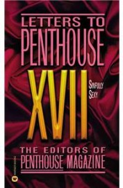 Letters To Penthouse Xvii: Sinfully Sexy, Vol. 17