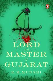 Lord &  Master Of Gujarat