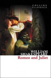 Romeo and Juliet. by William Shakespeare (Collins Classics)
