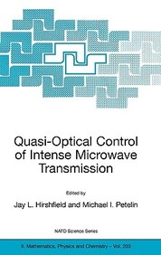 Quasi-Optical Control Of Intense Microwave Transmission / Edition 1