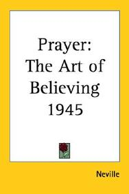 Prayer: The Art of Believing 1945