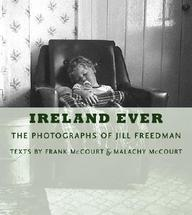 Ireland Ever: The Photographs Of Jill Freedman