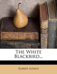 The White Blackbird...