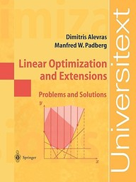 Linear Optimization And Extensions: Problems And Solutions (universitext)