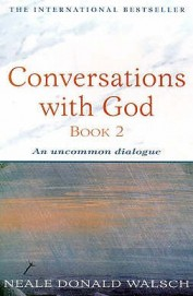 Conversations With God (Bk.2)