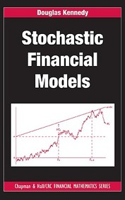 Stochastic Financial Models (Chapman & Hall/Crc Financial Mathematics Series)