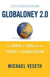 Globaloney 2.0: The Crash Of 2008 And The Future Of Globalization / Edition 2