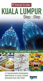 Kuala Lumpur Insight Step By Step