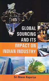 Global Sourcing and Its Impact On Indian Industry