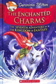 Enchanted Charms : Geronimo Stilton The Kingdom Of Fantasy 07