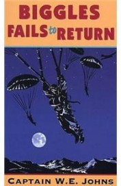 BIGGLES FAILS TO RETURN (RED FOX OLDER FICTION)