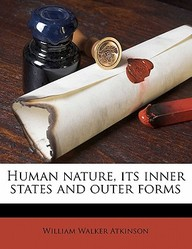 Human Nature, Its Inner States and Outer Forms