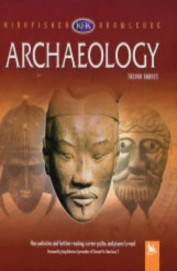 Archaeology: Kingfisher Knowledge