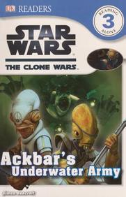 Ackbar's Underwater Army (DK Reader - Level 3 (Quality))