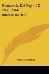 Economia Dei Popoli E Degli Stati: Introduzione (1874)